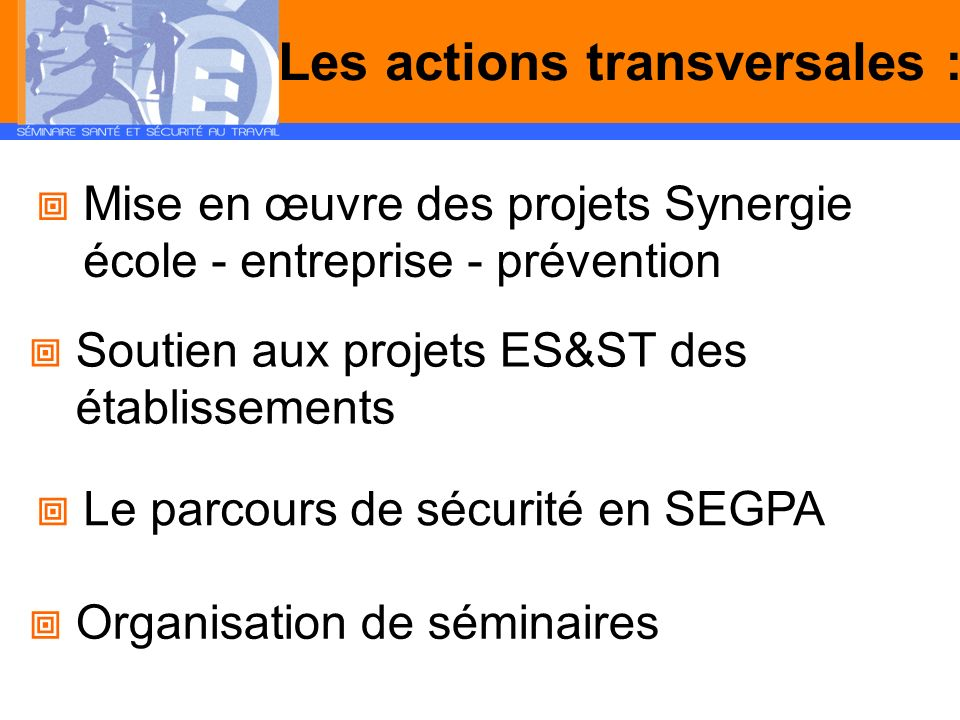 Les actions transversales :
