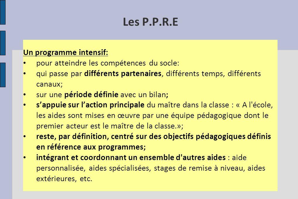 Les P.P.R.E Un programme intensif: