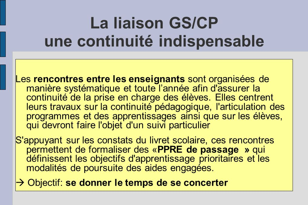 La liaison GS/CP une continuité indispensable