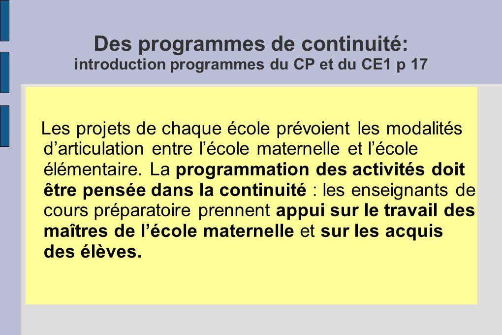 Des programmes de continuité: introduction programmes du CP et du CE1 p 17