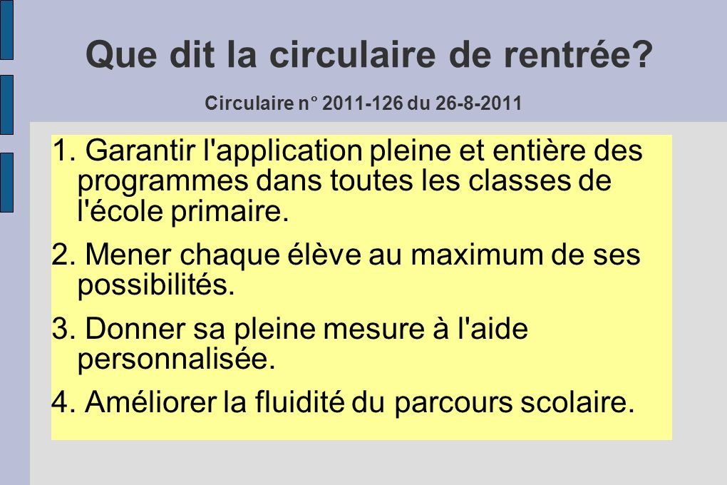 Que dit la circulaire de rentrée Circulaire n° 2011-126 du 26-8-2011