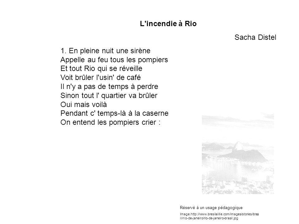 L incendie à Rio Sacha Distel