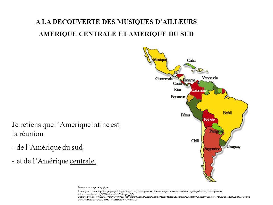 Je retiens que l'Amérique latine est la réunion de l'Amérique du sud