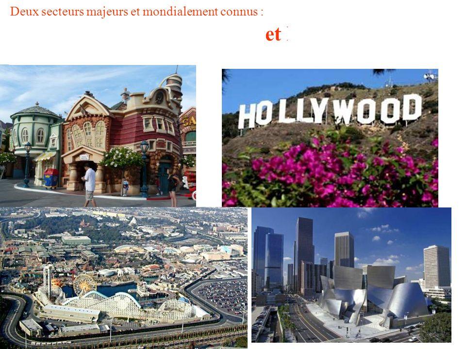Deux secteurs majeurs et mondialement connus : le secteur du divertissement (cinéma, TV) et le tourisme Le tourisme emploie plus de 468.000 personnes dans l ensemble région métropolitaine.