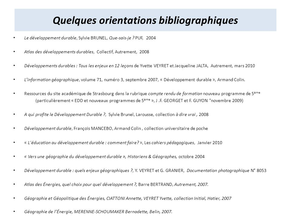 Quelques orientations bibliographiques