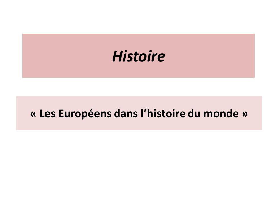 « Les Européens dans l'histoire du monde »