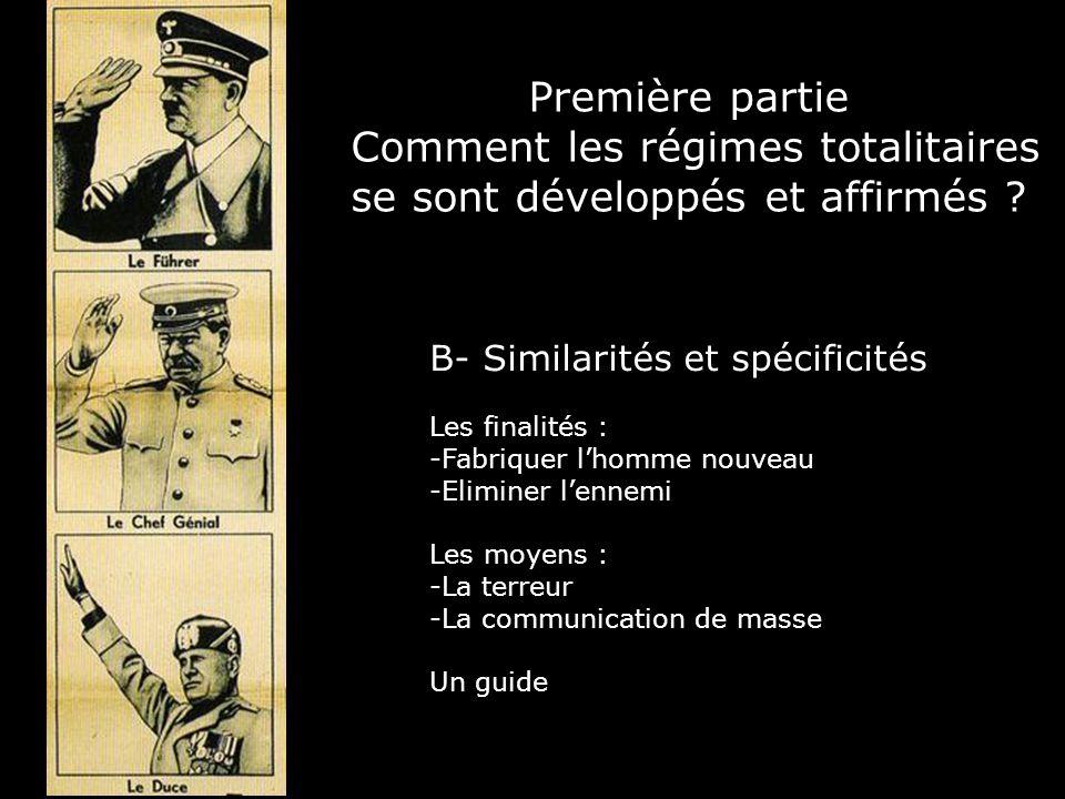Première partie Comment les régimes totalitaires se sont développés et affirmés