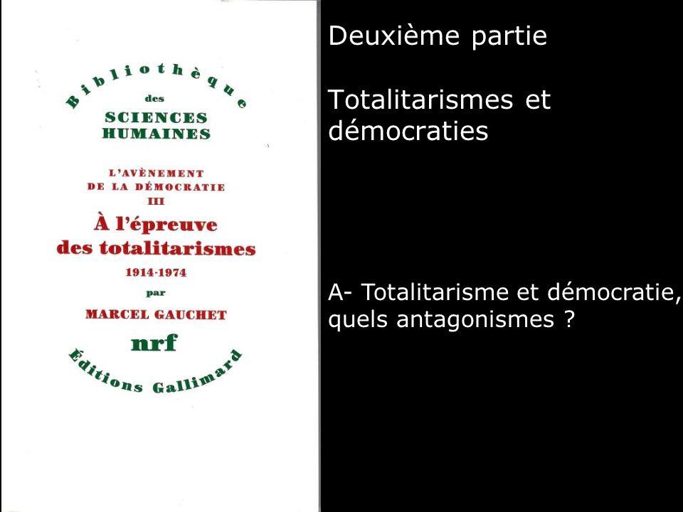 Deuxième partie Totalitarismes et démocraties