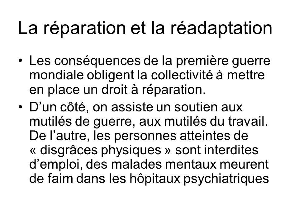 La réparation et la réadaptation