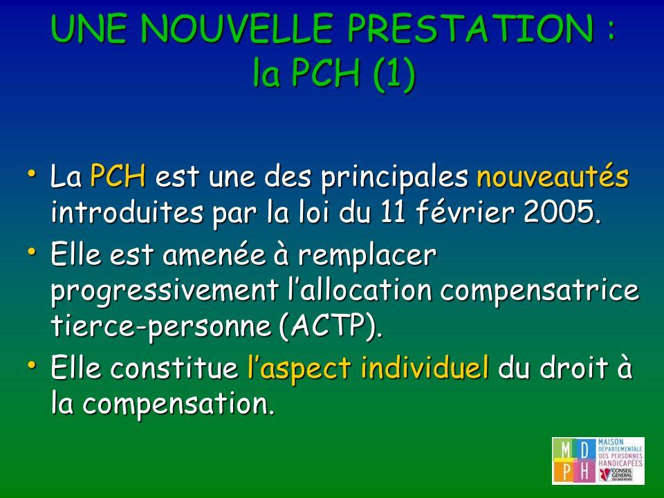 UNE NOUVELLE PRESTATION : la PCH (1)