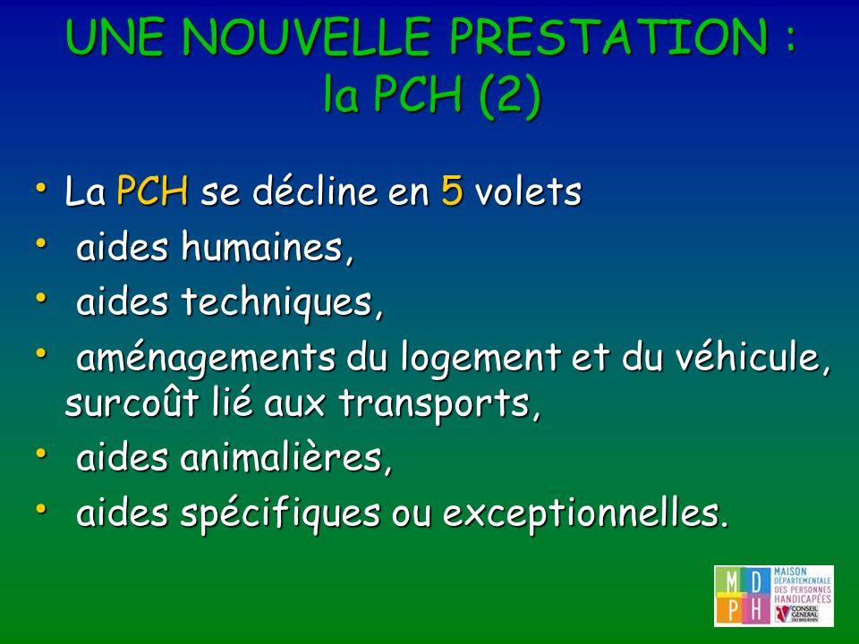 UNE NOUVELLE PRESTATION : la PCH (2)