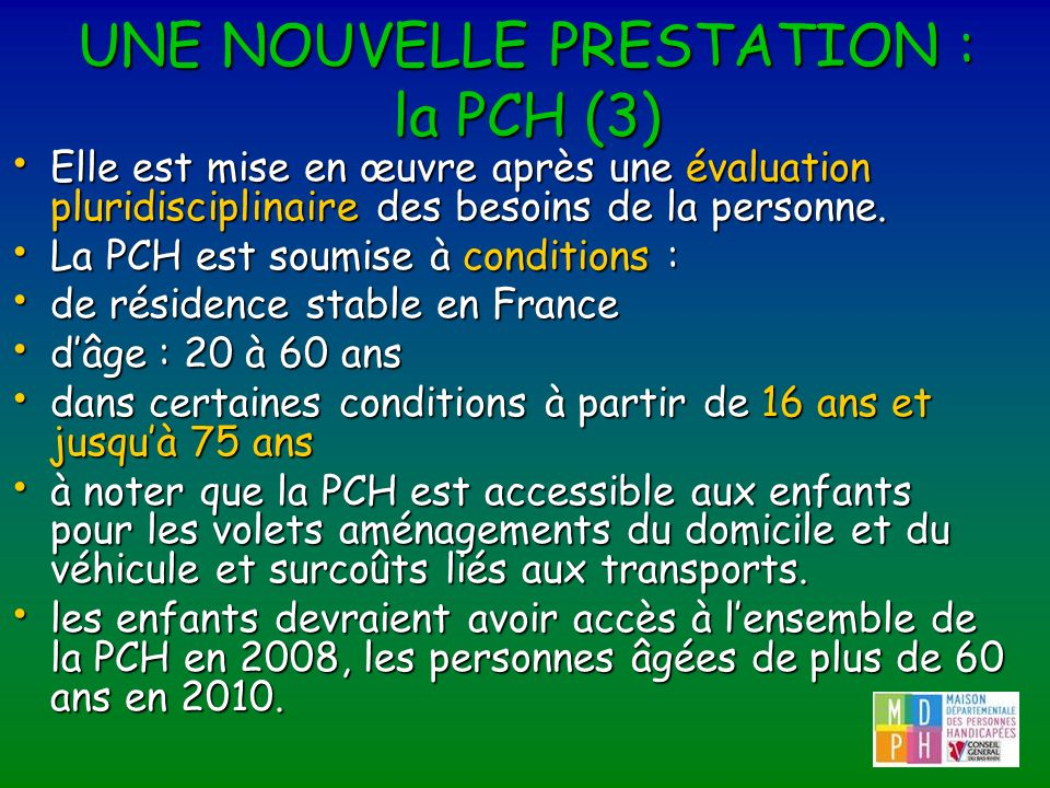 UNE NOUVELLE PRESTATION : la PCH (3)