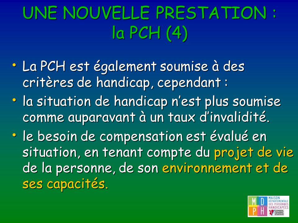 UNE NOUVELLE PRESTATION : la PCH (4)