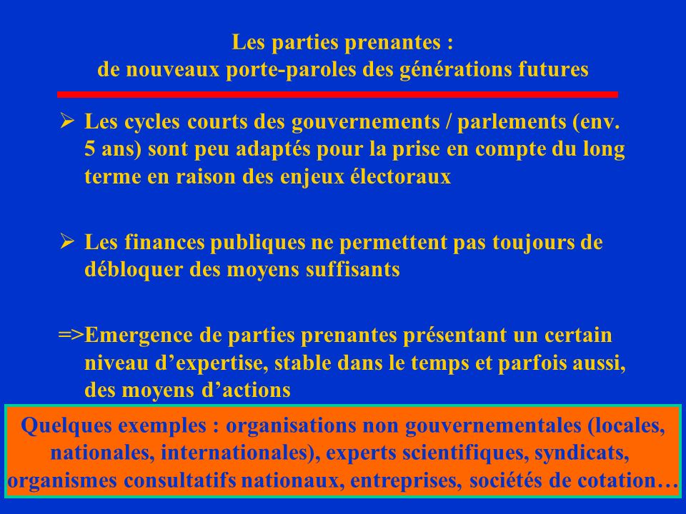 Quelques exemples : organisations non gouvernementales (locales,