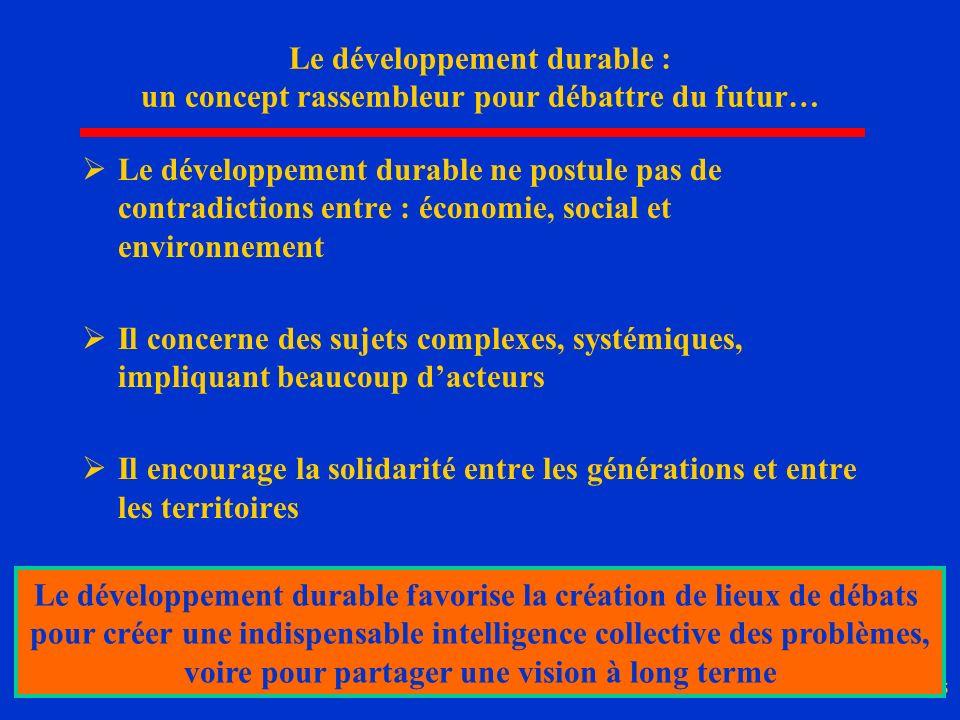 Le développement durable favorise la création de lieux de débats