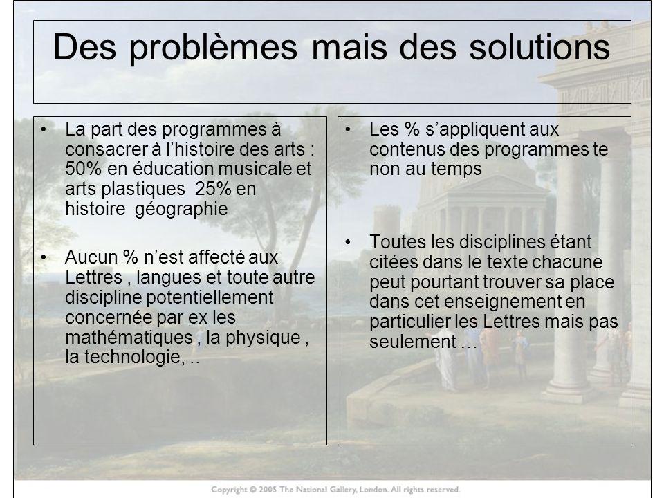 Des problèmes mais des solutions