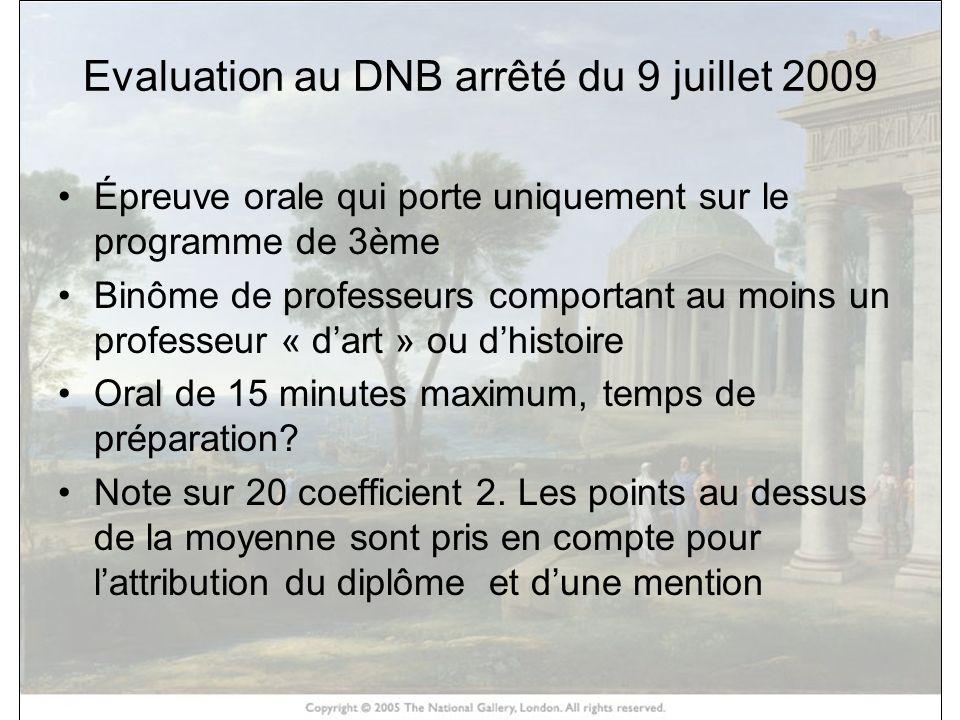 Evaluation au DNB arrêté du 9 juillet 2009
