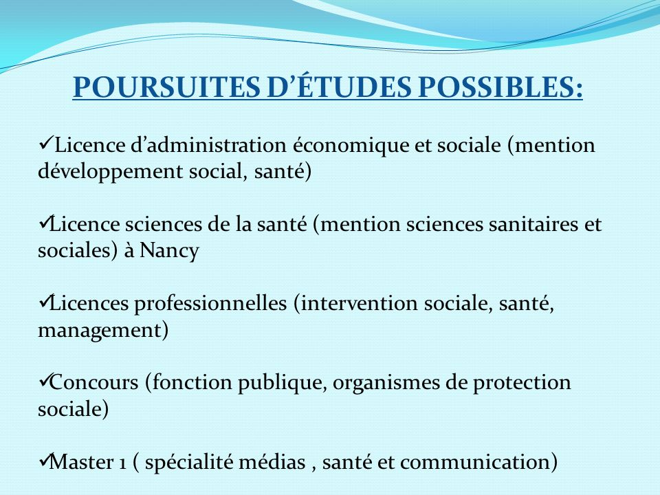 POURSUITES D'ÉTUDES POSSIBLES: