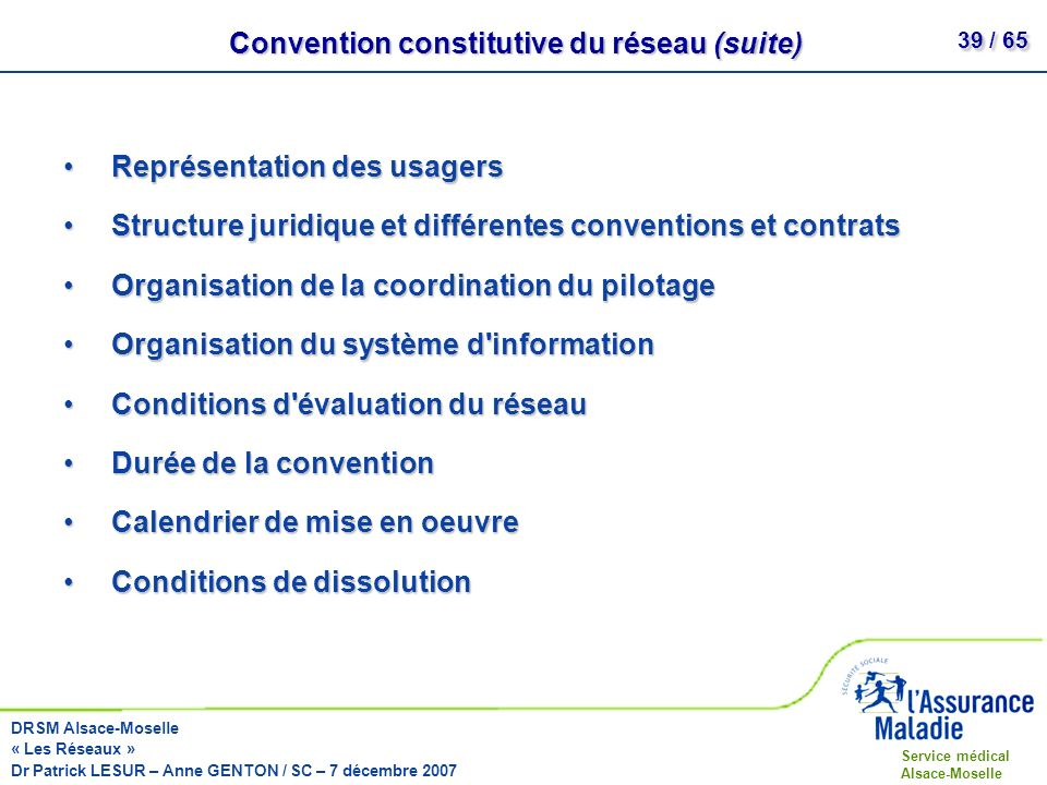 Convention constitutive du réseau (suite)