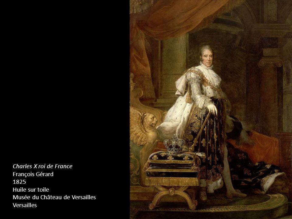 Charles X roi de France François Gérard. 1825. Huile sur toile.