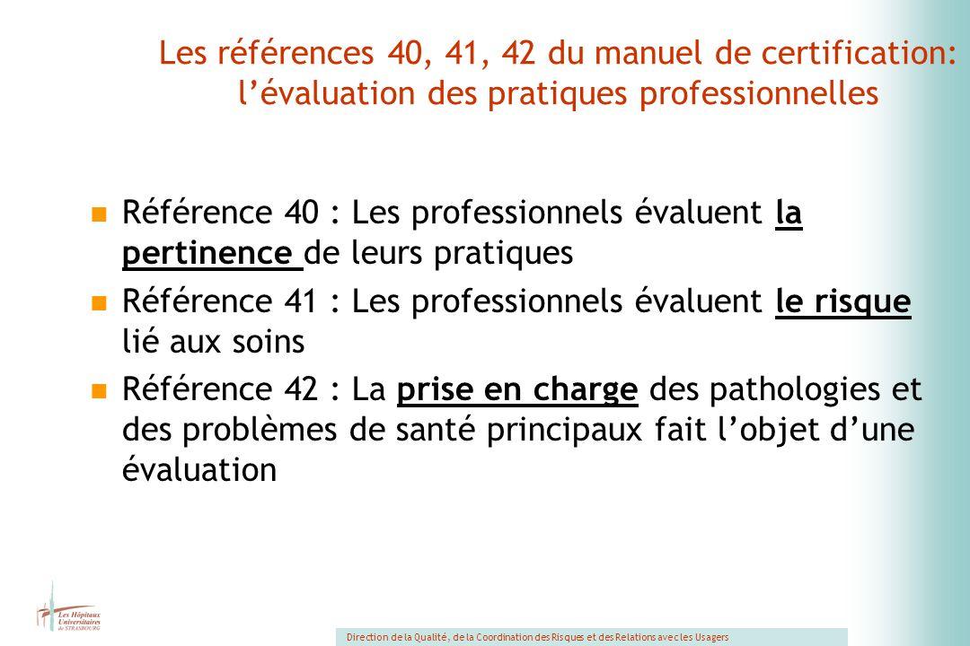 Les références 40, 41, 42 du manuel de certification: l'évaluation des pratiques professionnelles