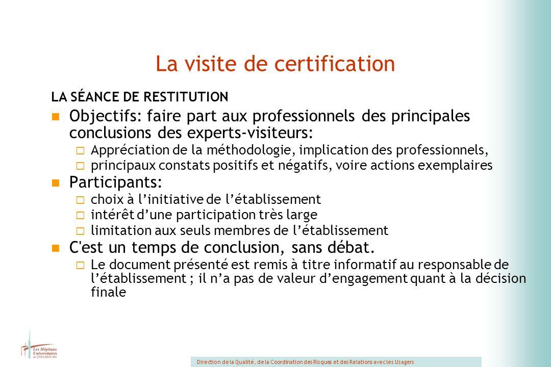 La visite de certification