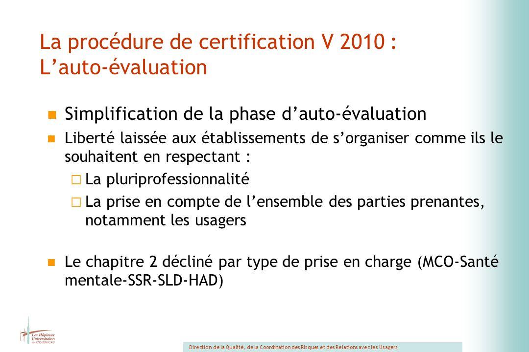 La procédure de certification V 2010 : L'auto-évaluation