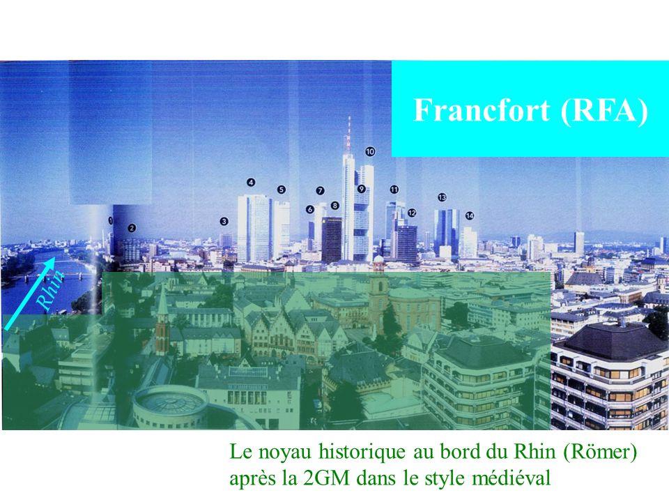 Francfort (RFA) Rhin Le noyau historique au bord du Rhin (Römer)