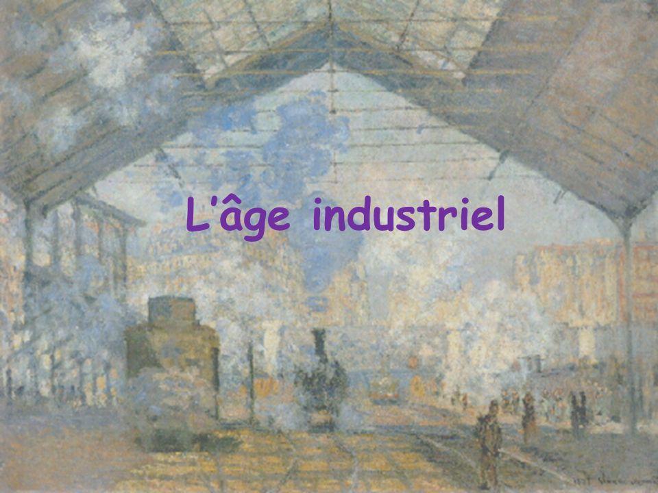 L'âge industriel