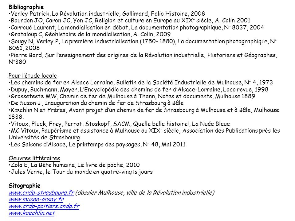 Bibliographie Verley Patrick, La Révolution industrielle, Gallimard, Folio Histoire, 2008.