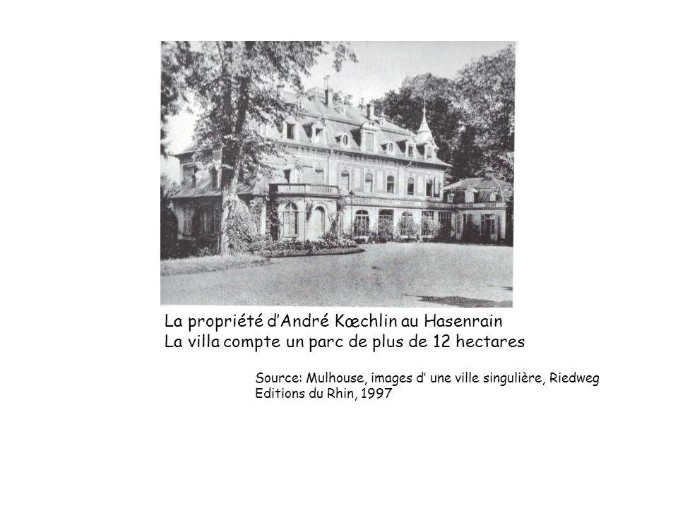 La propriété d'André Kœchlin au Hasenrain