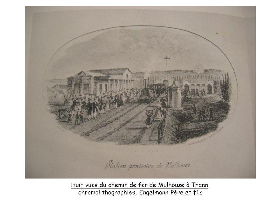 Huit vues du chemin de fer de Mulhouse à Thann, chromolithographies, Engelmann Père et fils