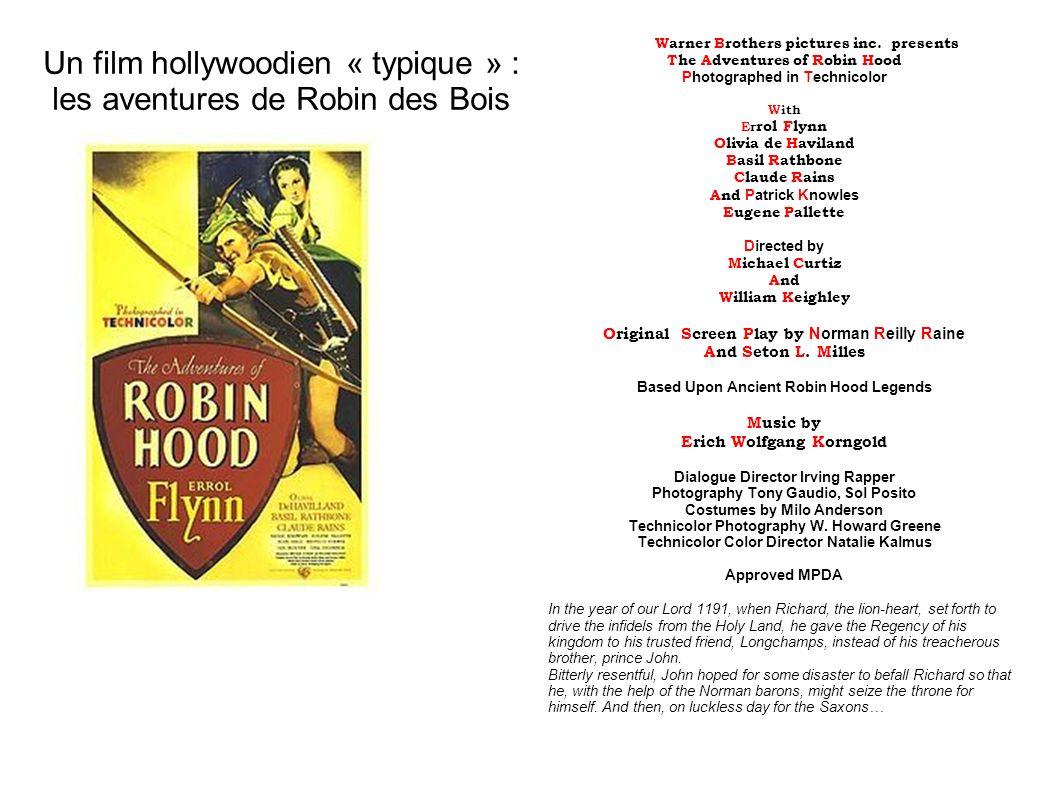 Un film hollywoodien « typique » : les aventures de Robin des Bois
