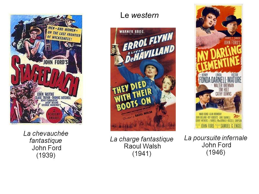 Le western La chevauchée fantastique La poursuite infernale John Ford