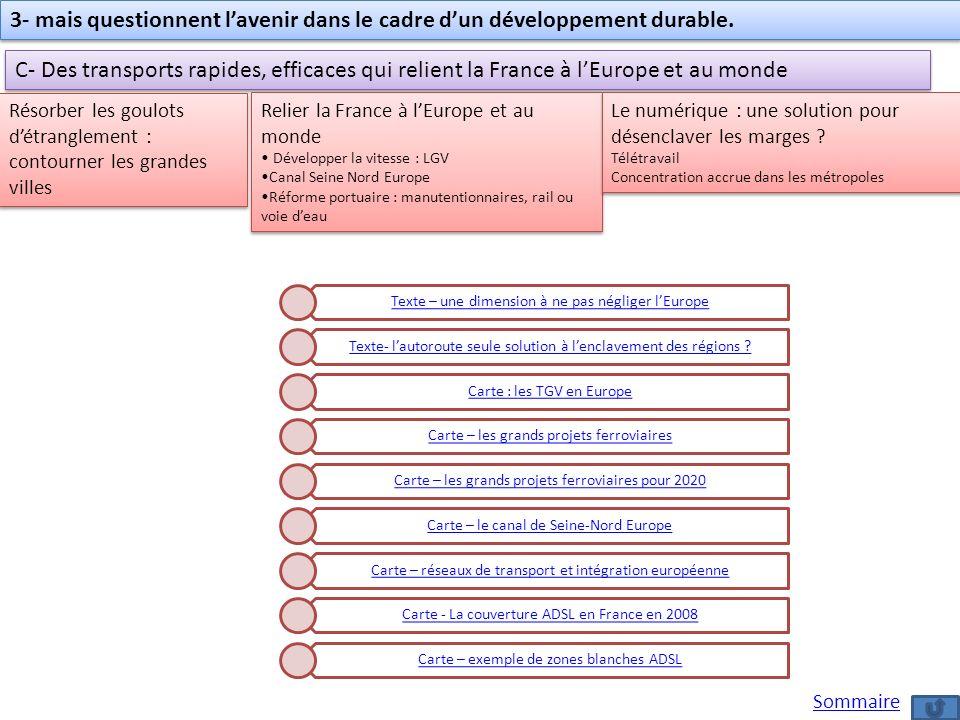 3- mais questionnent l'avenir dans le cadre d'un développement durable.