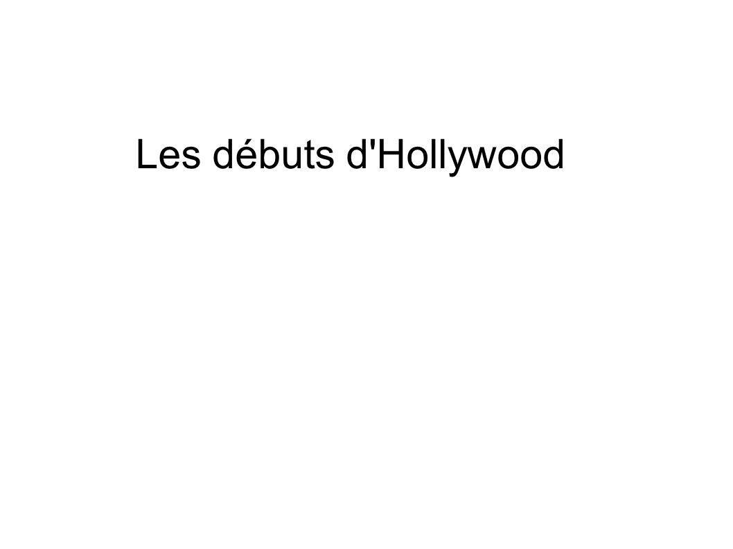 Les débuts d Hollywood