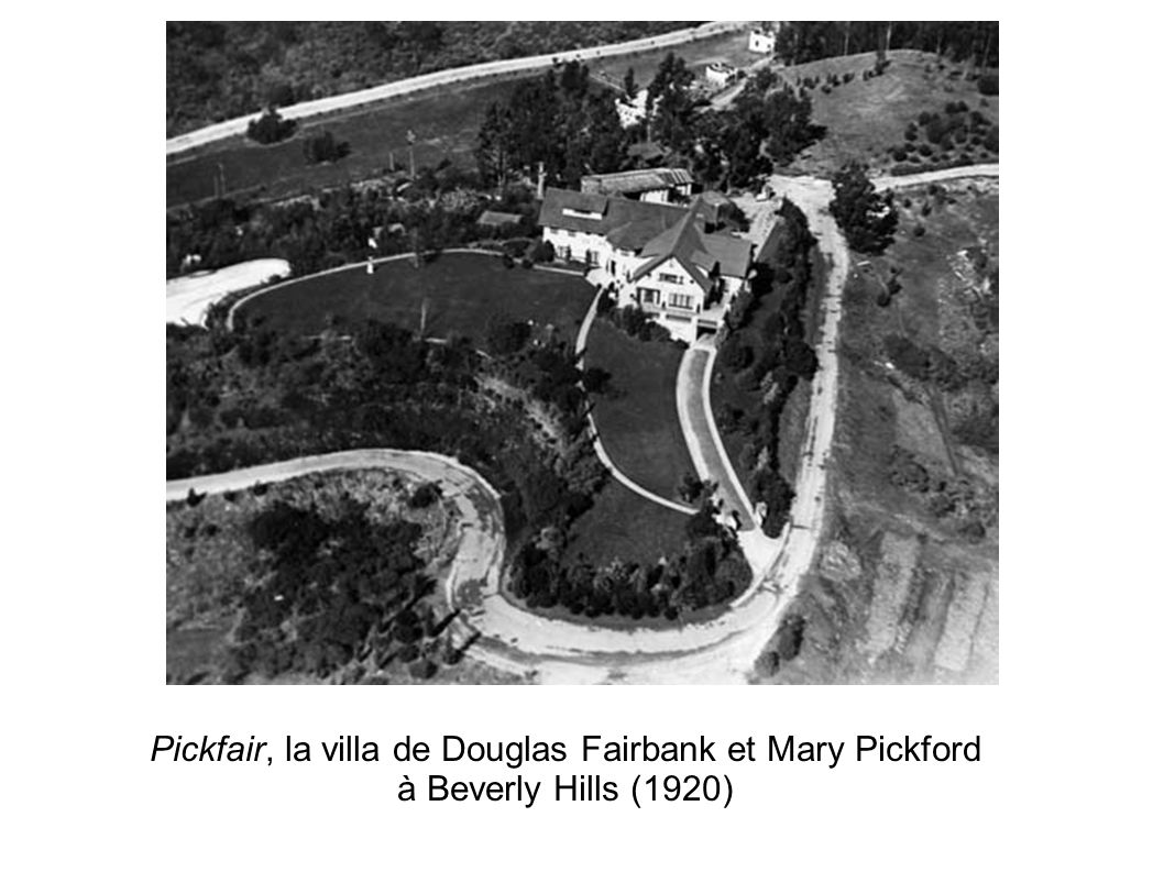 Pickfair, la villa de Douglas Fairbank et Mary Pickford à Beverly Hills (1920)