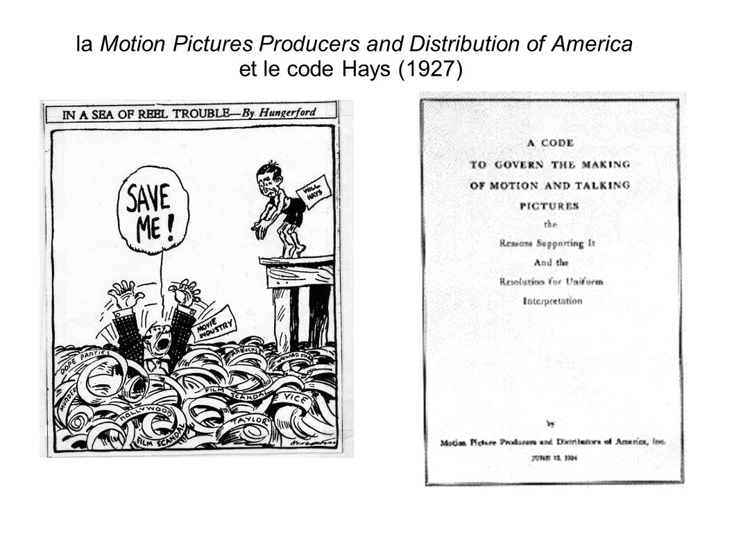 la Motion Pictures Producers and Distribution of America et le code Hays (1927)