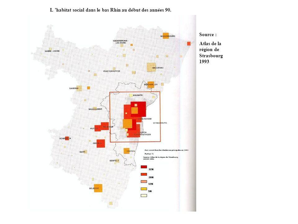 L 'habitat social dans le bas Rhin au début des années 90.