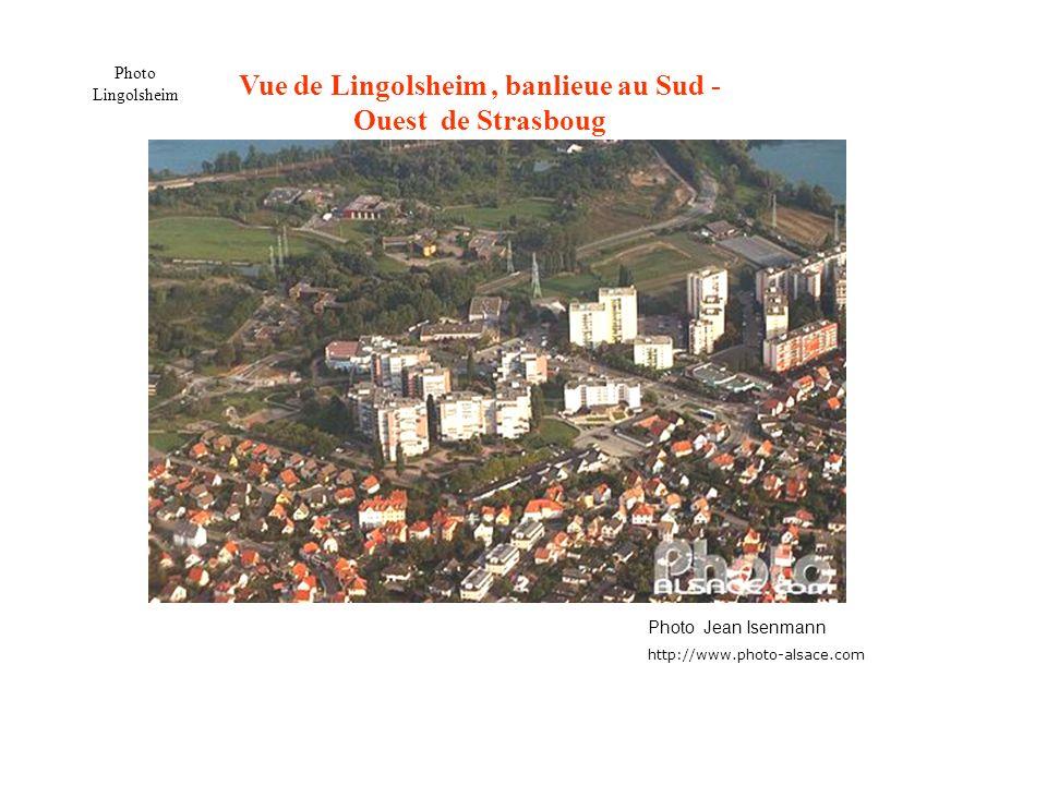 Vue de Lingolsheim , banlieue au Sud - Ouest de Strasboug