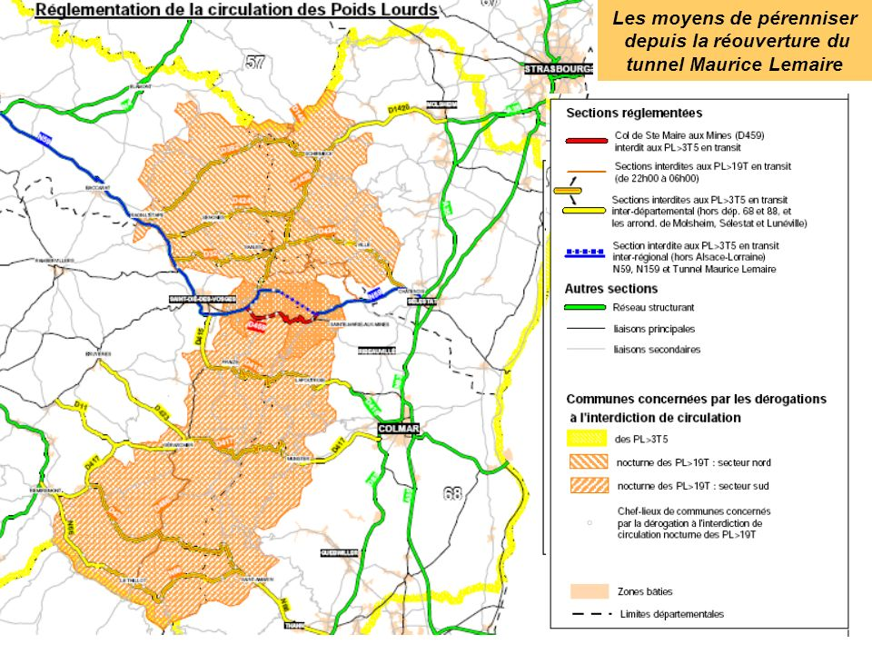 Les moyens de pérenniser depuis la réouverture du tunnel Maurice Lemaire