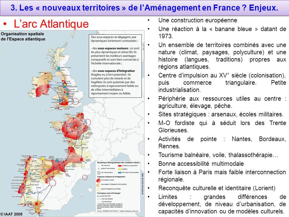 3. Les « nouveaux territoires » de l'Aménagement en France Enjeux.