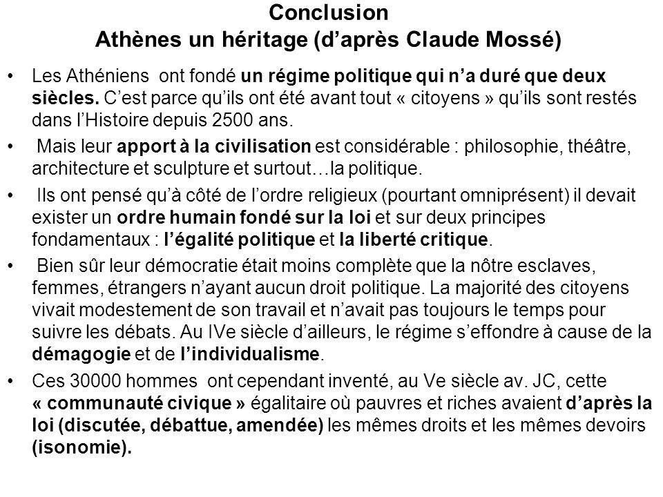 Conclusion Athènes un héritage (d'après Claude Mossé)