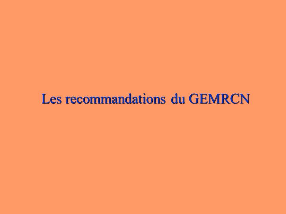 Les recommandations du GEMRCN