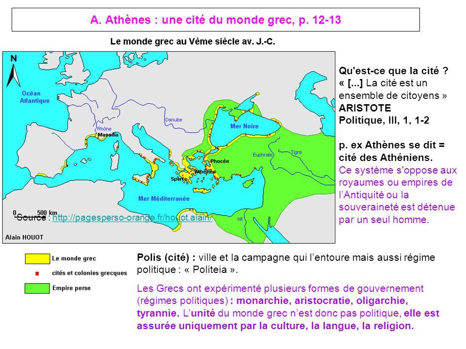 A. Athènes : une cité du monde grec, p. 12-13