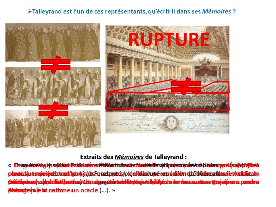 Talleyrand est l'un de ces représentants, qu'écrit-il dans ses Mémoires