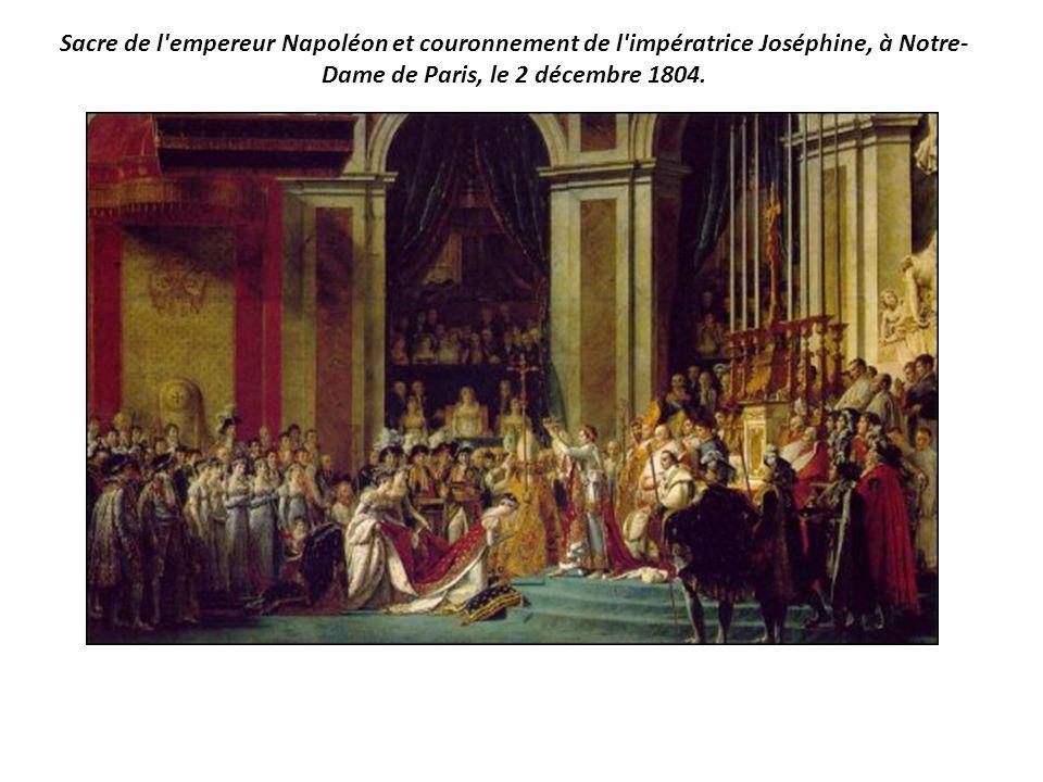 Sacre de l empereur Napoléon et couronnement de l impératrice Joséphine, à Notre-Dame de Paris, le 2 décembre 1804.