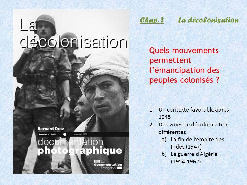 Quels mouvements permettent l'émancipation des peuples colonisés
