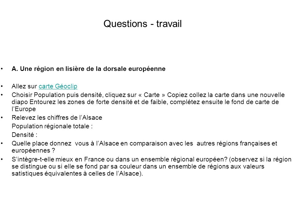 Questions - travail A. Une région en lisière de la dorsale européenne