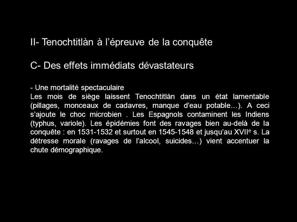 II- Tenochtitlàn à l'épreuve de la conquête